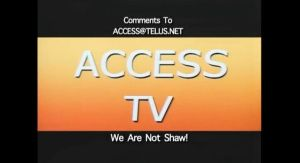Comments to ACCESS TV
